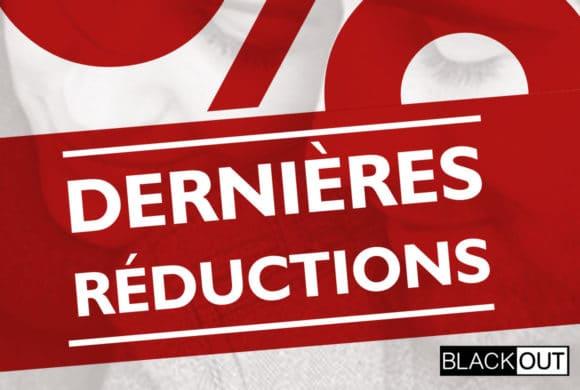 Blackout – Dernières réductions